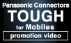 Panasonic Connectors TOUGH for Moblies promotion video